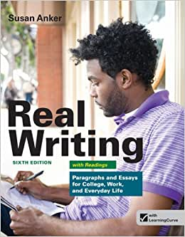 real essays with readings 3rd ed susan anker Real essays with readings : writing projects for college, work, and everyday life / susan anker.
