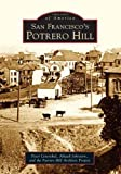 img - for San Francisco's Potrero Hill (Images of America) by Peter Linenthal (2005-08-01) book / textbook / text book