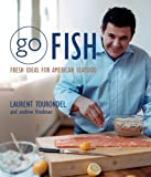 Go Fish: Fresh Ideas for American Seafood (0471445940) by Friedman, Andrew