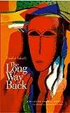 The Long Way Back: A Modern Arabic Novel (Modern Arabic Literature)