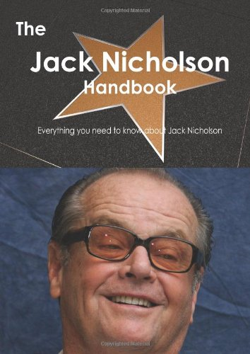 The Jack Nicholson Handbook - Everything you need to know about Jack Nicholson