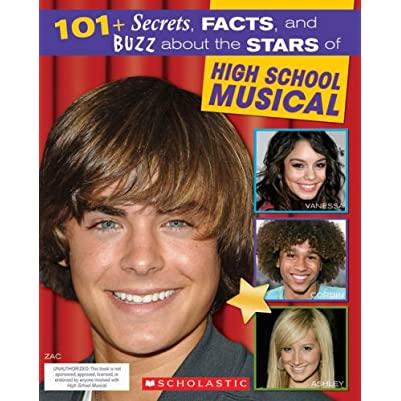 High School Musical: 101+ Secrets, Facts, and Buzz About High School Musical (Paperback)