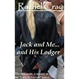 Jack and Me... and His Lodger (An erotic romance) (Lucy and Friends)di Rachel Cray