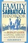 The Family Sabbatical Handbook: The B...