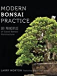 Modern Bonsai Practice: 501 Principle...