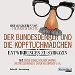 Der Bundesdenker und die Kopftuchmädchen | Heinrich Pachl, div.