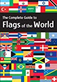 The Complete Guide to Flags of the World