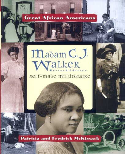 Madam C.J. Walker: Self-Made Millionaire (Great African Americans Series)