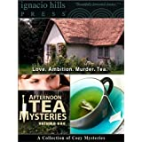 Afternoon Tea Mysteries, Volume One: A Collection of Cozy Mysteries (Three thrilling novels in one volume!)by Anne Austin