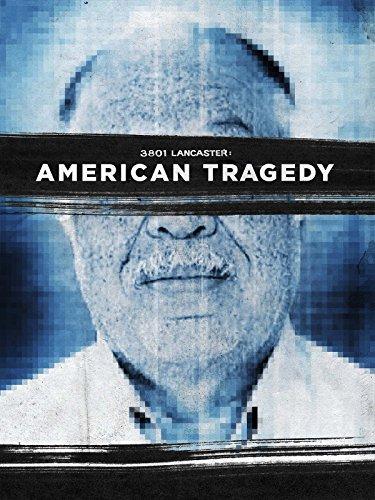 3801-lancaster-american-tragedy