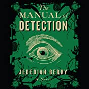 Manual of Detection | [Jedediah Berry]