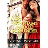 Lady Northam's Wicked Surrender (Rekindled Passions)by Vivienne Westlake