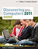 Discovering Computers 2011: Complete Front Cover