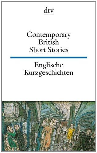 Contemporary British Short Stories Englische Kurzgeschichten Pdf