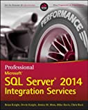 img - for Professional Microsoft SQL Server 2014 Integration Services book / textbook / text book