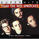 Super Hitsby Toad the Wet Sprocket