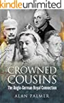 Crowned Cousins: The Anglo-German Roy...