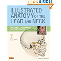 Illustrated Anatomy of the Head and Neck, 4e (Fehrenbach, Illustrated Anatomy of the Head and Neck)