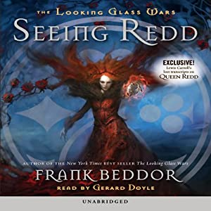 The Looking Glass Wars, Book 2 (REQ) - Frank Beddor