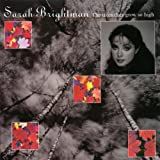 Trees They Grow So High [IMPORT]by Sarah Brightman