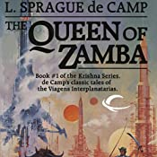 The Queen of Zamba: Krishna, Book 1 | L. Sprague de Camp