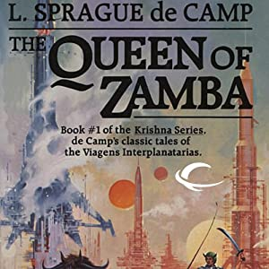 The Queen of Zamba: Krishna, Book 1 | [L. Sprague de Camp]