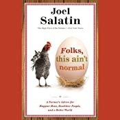 H&ouml;rbuch Folks, This Ain't Normal: A Farmer's Advice for Happier Hens, Healthier People, and a Better World