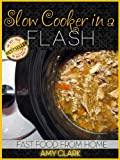 img - for Slow Cooker in a Flash (Fast Food From Home) book / textbook / text book
