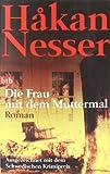 Die Frau mit dem Muttermal (3442722802) by Hakan Nesser