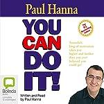 You Can Do It! | Paul Hanna