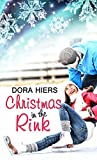Christmas in the Rink (Christmas Holiday Extravaganza)