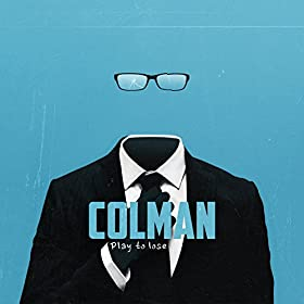 Colman play to lose