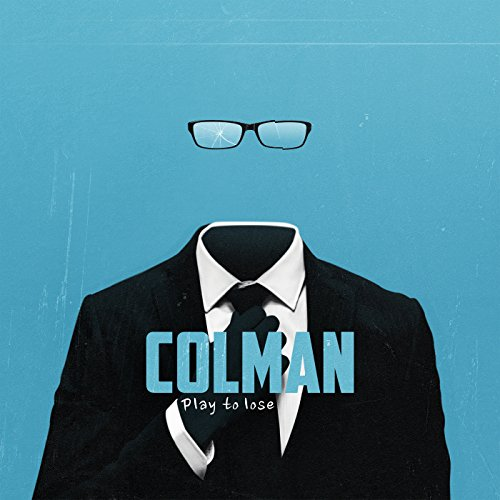 Colman-Play To Lose-2015-VPE Download