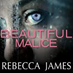Beautiful Malice: A Novel | Rebecca James