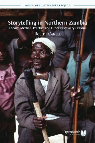 Storytelling in Northern Zambia: Theory, Method, Practice and Other Necessary Fictions