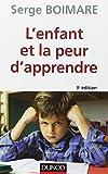 L'enfant et la peur d'apprendre - 3e éd