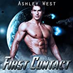 First Contact: A Sci-Fi Alien Warrior Paranormal Romance | Ashley West
