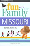 img - for Fun with the Family Missouri, 4th (Fun with the Family Series) book / textbook / text book