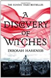 Deborah Harkness A Discovery of Witches (All Souls Trilogy 1)