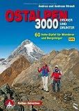3000er Ostalpen. Drüber und drunter: 60 hohe Gipfel für Wanderer und Bergsteiger. Mit GPS-Daten