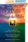 30 Days Through the Bible (The Daily...