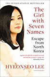 eBooks - The Girl with Seven Names: A North Korean Defector's Story