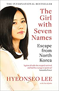 The Girl With Seven Names: A North Korean Defector's Story by Hyeonseo Lee ebook deal