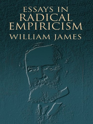 William James - Radical empiricism