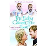 The Baby Connection: Twins!: WITH My Husband, My Babies AND Unexpected Babiesby Adams/Salonen