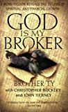 God Is My Broker: A Monk-Tycoon Reveals the 7 1/2 Laws of Spiritual and Financial Growth (0060977612) by Buckley, Christopher