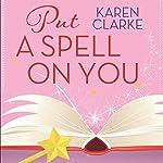 Put a Spell on You | Karen Clarke