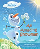 img - for Frozen An Amazing Snowman book / textbook / text book