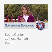 Female Sports Broadcasters: Hannah Storm Radio/TV Program by Ron Barr Narrated by Ron Barr, Hannah Storm