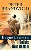 img - for Rogue Lawman #4: Bullets Over Bedlam book / textbook / text book